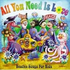 Various Artists - All You Need Is Love - Beatles Songs For Kids