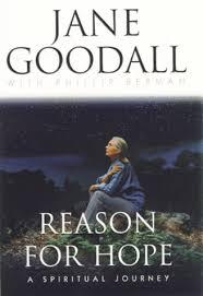 jane goodall reason for hope