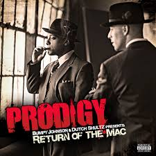 Prodigy - Stuck On You/Return Of The Mack