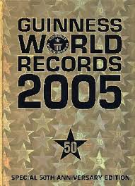 guinness book of world records 2005