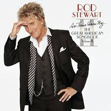 Rod Stewart - As Time Goes By... The Great American Songbook, Volume 2