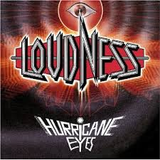 Loudness - Hurricane Eyes