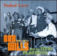 Bob Wills - Faded Love