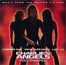 Soundtracks - Charlie's Angels - Full Throttle