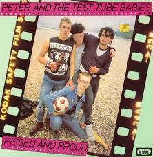 Peter And The Test Tube Babies - Pissed Punks (Go For It)