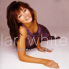 Lari White - Stepping Stone