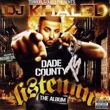 Terror Squad Presents DJ Khaled - Holla At Me Baby