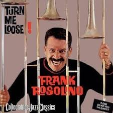 Frank Rosolino - Turn Me Loose!