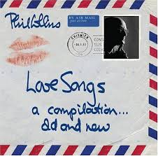 Phil Collins - Love Songs: A Compilation...Old And New (Disc 2)