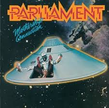 Parliament - Star Child (Mothership Connection) [Promo Radio Version]