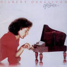 Gilbert O'sullivan - Off Centre