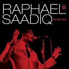 Raphael Saadiq - The Way I See It