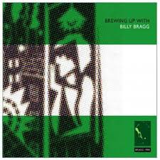 Billy Bragg - A Lover Sings