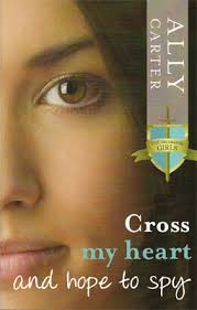 cross my heart and hope to spy book