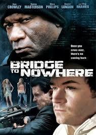 bridge to nowhere movie