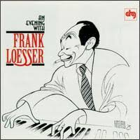 Frank Loesser - An Evening With Frank Loesser