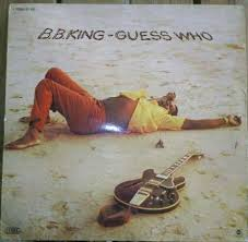 B.B. King - Guess Who