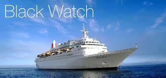 black watch cruise