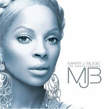 Mary J Blige - The Breakthrough