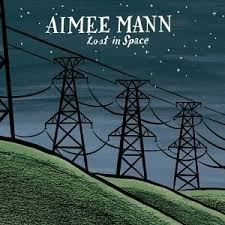 Aimee Mann - Lost In Space