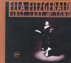 Ella Fitzgerald - First Lady Of Song