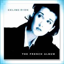 Celine Dion - French Album