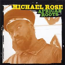 michael rose african roots