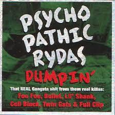 psychopathic rydas dumpin