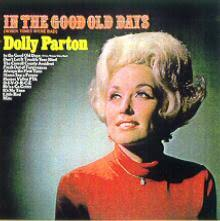 Dolly Parton - In The Good Old Days