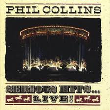 Phil Collins - Serious Hits-live!