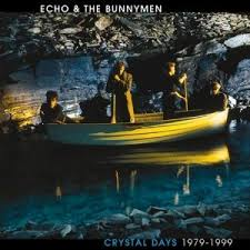 Echo & The Bunnymen - Crystal Days: 1979-1999