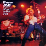 Warren Zevon - Stand In The Fire - Recorded Live At The Roxy