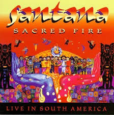 Santana - Sacred Fire-santana Live In South America