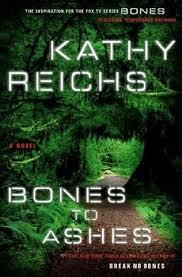 bones to ashes kathy reichs