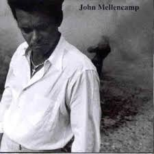 John Mellencamp - Where The World Began