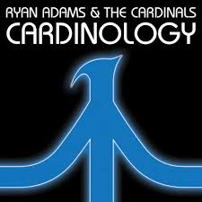 Ryan Adams - Cardinology