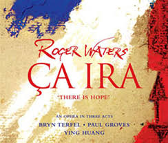 roger waters ca ira