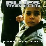 Blues Traveler - Bullshitter's Lament