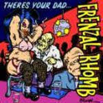 Frenzal Rhomb - There's Your Dad