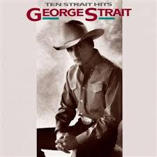 George Strait - Ten Strait Hits