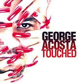 george acosta touched