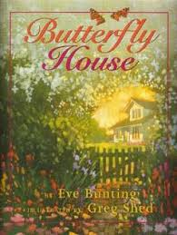 butterfly house by eve bunting