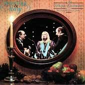Peter, Paul & Mary - A Holiday Celebration