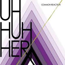 Uh Huh Her - Everyone