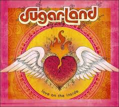 love on the inside sugarland