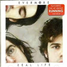 real life evermore