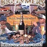 Big Tymers - Vol. 2 - How You Love That