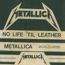 Metallica - No Life 'til Leather