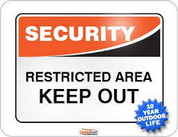keepout signs
