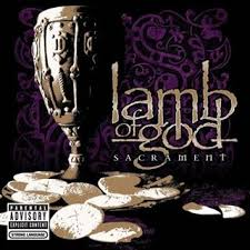 Lamb Of God - Sacrement